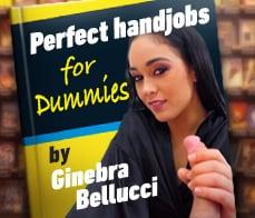 Chris Torres - Ginebra Bellucci -  Instructions for a perfect handjob